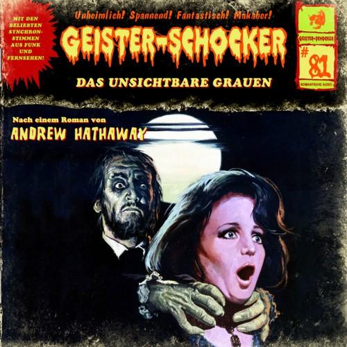 Geister-Schocker (81) Das unsichtbare Grauen  - Romantruhe Audio 2019