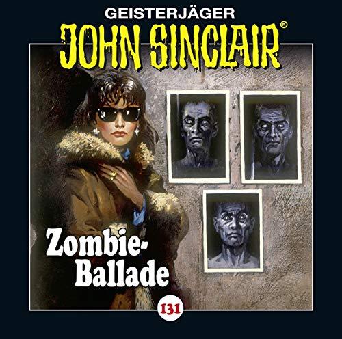 John Sinclair (131) Zombie-Ballade  - Lübbe Audio