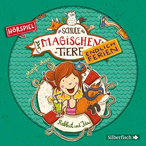 Die Schule der magischen Tiere (7) Rabbat und Ida  - Silberfisch/Hörbuch Hamburg 2019