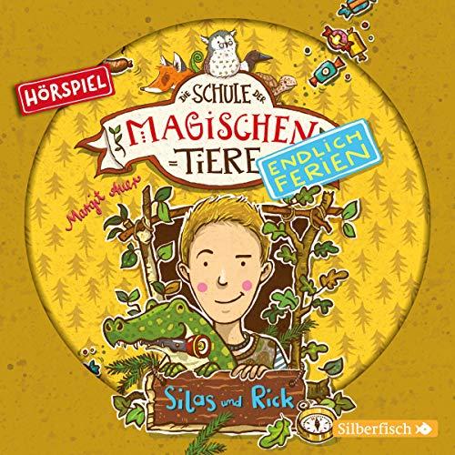 Die Schule der magischen Tiere (8) Silas und Rick  - Silberfisch/Hörbuch Hamburg 2018