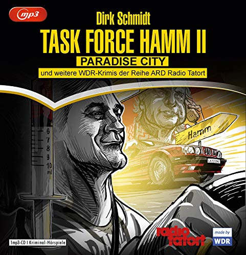 Task Force Hamm II  (Dirk Schmidt) Schall & Wahn 2019