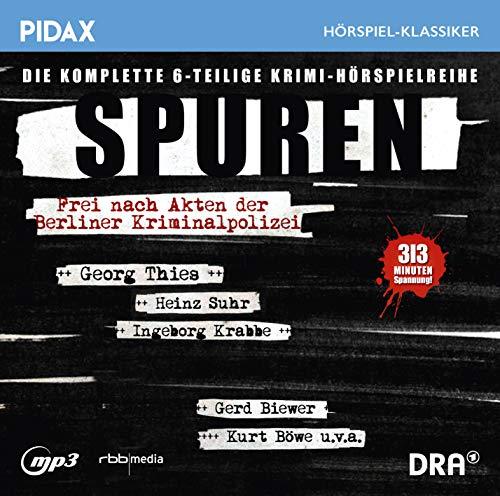 Spuren - Frei nach Akten der Berliner Kriminalpolizei (Horst Girra, Horst Berensmeier, Heinz Beck) Rundfunk der DDR 1965-1968 / Pidax 2019