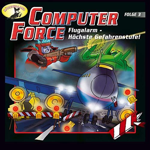 Computer Force (3) Flugalarm - Höchste Gefahrenstufe! - Märchenland 1991 / AllEars 2019
