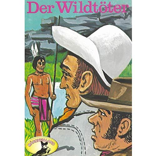 Der Wildtöter (J.F. Cooper) Märchenland / Maritim / All Ears