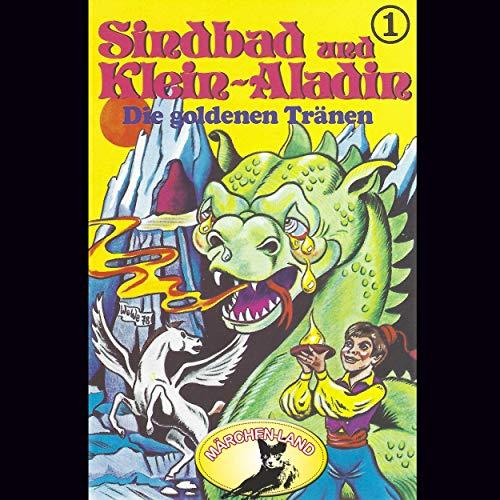 Sindbad und Klein-Aladin (1) Die goldenen Tränen - Märchenland 1978 / AllEars 2019