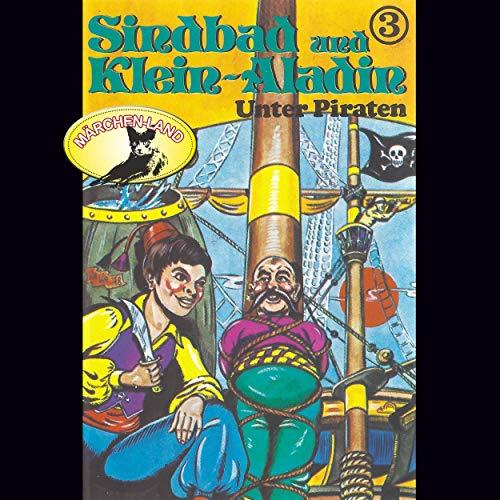 Sindbad und Klein-Aladin (3) Unter Piraten - Märchenland 1978 / AllEars 2019