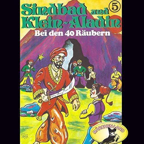 Sindbad und Klein-Aladin (5) Bei den 40 Räubern - Märchenland 1978 / AllEars 2019
