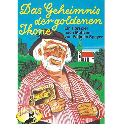 Das Geheimnis der goldenen Ikone (Wilhelm Speyer) Märchenland / Maritim / All Ears