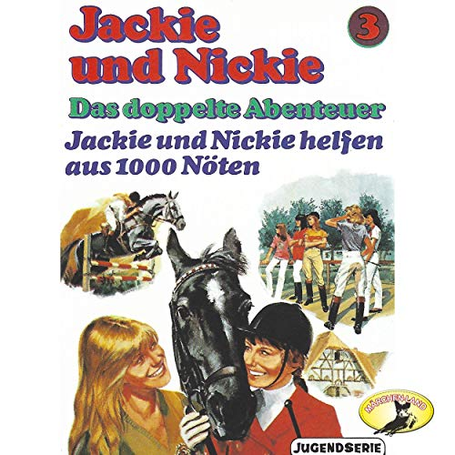 Jackie und Nickie - Das doppelte Abenteuer (3) Jackie und Nickie helfen aus 1000 Nöten - Märchenland  / Maritim / All Ears 2019