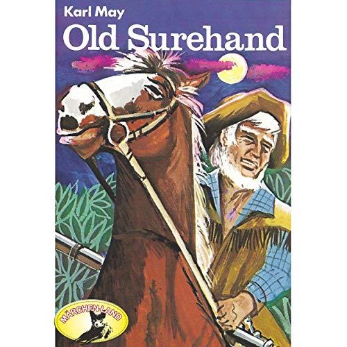 Old Surehand (Karl May) Märchenland  / Maritim / All Ears 2019