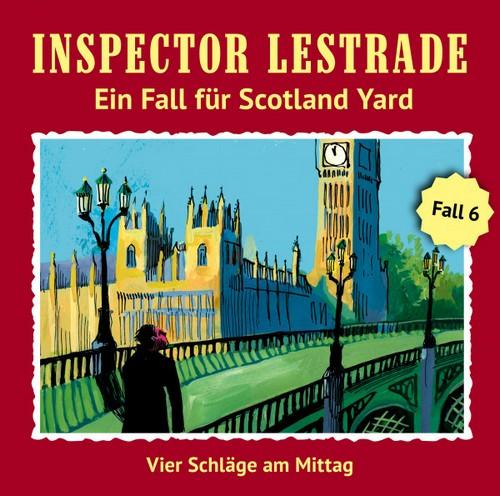 Inspector Lestrade (6) Vier Schläge am Mittag - Fritzi Records 2019