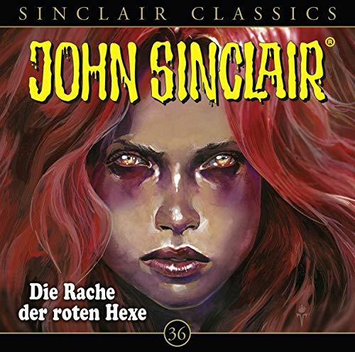 John Sinclair Classics (36) Die Rache der Roten Hexe - Lübbe Audio 2019