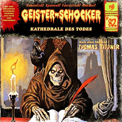 Geister-Schocker (82) Kathedrale des Todes - Romantruhe Audio 2019