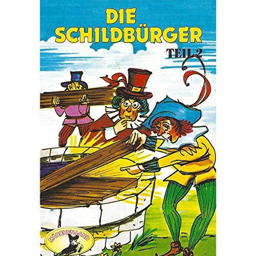 Die Schildbürger (2) Die Schildbürger - Märchenland / Maritim / All Ears 2019