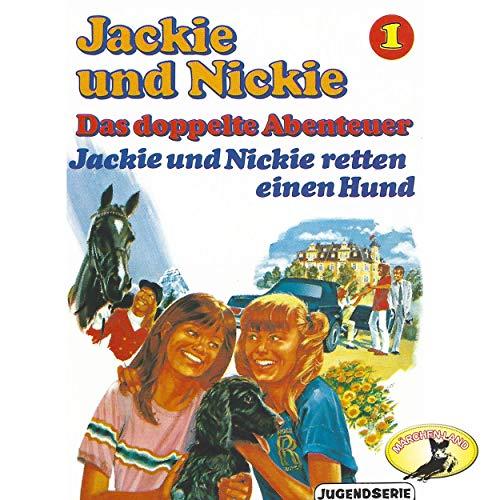 Jackie und Nickie - Das doppelte Abenteuer (1) Jackie und Nickie retten einen Hund - Märchenland / Maritim / All Ears