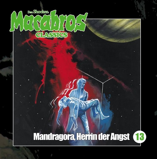 Macabros Classics (13) Mandragora, Herrin der Angst - Winterzeit 2019