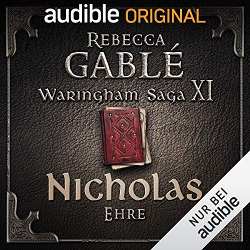 Waringham Saga (11) Der dunkle Thron (1) Nicholas - Ehre - Audible 2019