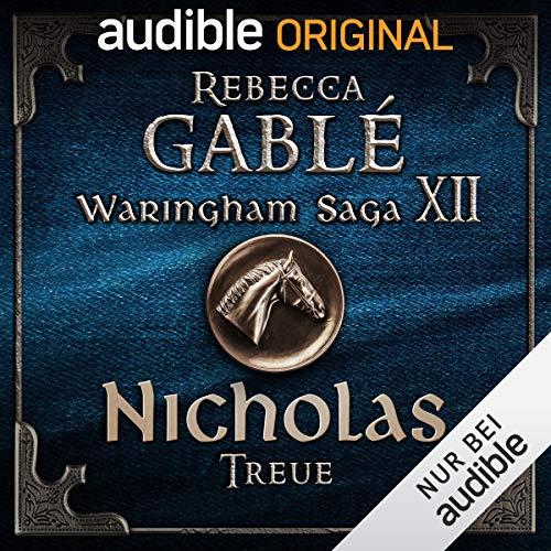 Waringham Saga (12) Der dunkle Thron (2) Nicholas - Treue - Audible 2019