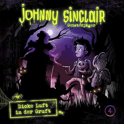 Johnny Sinclair (4) Dicke Luft in der Gruft Teil 1 - Folgenreich 2019
