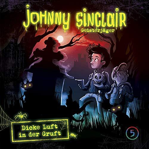 Johnny Sinclair (5) Dicke Luft in der Gruft Teil 2 - Folgenreich 2019