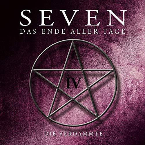 SEVEN - Das Ende aller Tage (4) Die Verdammte - Fritzi Records 2019