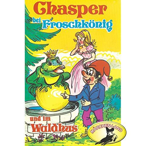Chasper bei Froschkönig und im Waldhus () Märchenland / Maritim / All Ears 2019