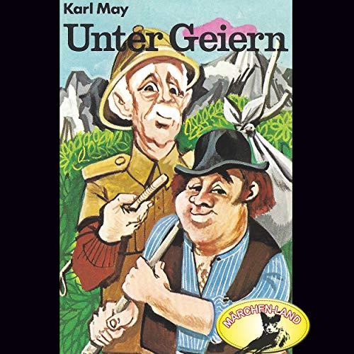 Unter Geiern (Karl May) Märchenland / Maritim / All Ears 2019