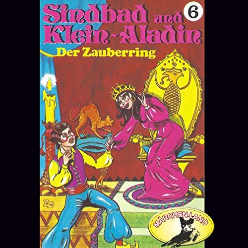 Sindbad und Klein-Aladin (6) Der Zauberring - Märchenland / Maritim / All Ears