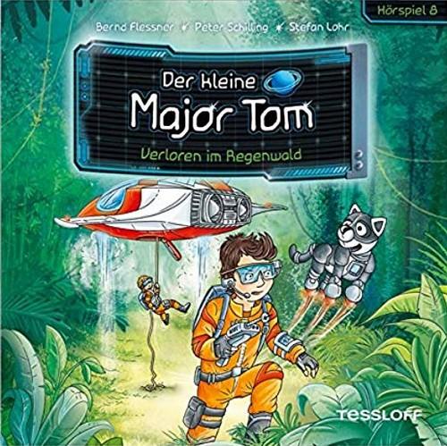 Der kleine Major Tom (8) Verloren im Regenwald - Tessloff Verlag 2019