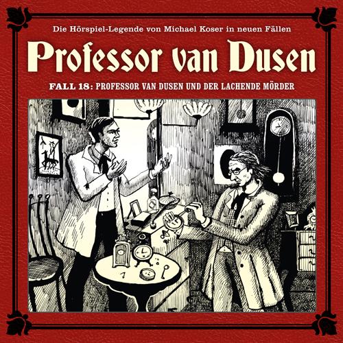 Prof. van Dusen - Die neuen Fälle (18) Professor van Dusen und der lachende Mörder - Maritim 2019