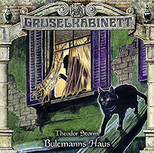 Gruselkabinett (153) Bulemanns Haus - Titania Medien 2019