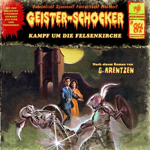 Geister-Schocker (84) Kampf um die Felsenkirche - Romantruhe Audio 2019