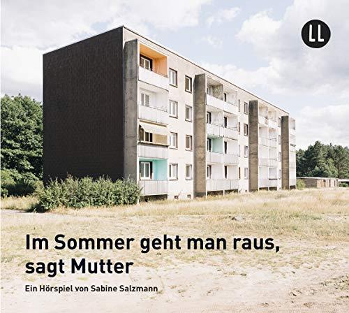 Im Sommer geht man raus, sagt Mutter (Sabine Salzmann) Lauscherlounge 2019