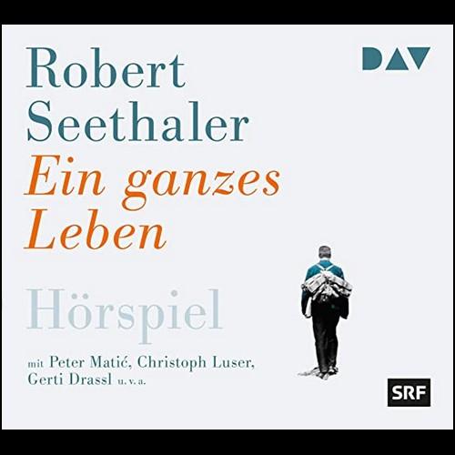 Ein ganzes Leben (Robert Seethaler) SRF / ORF 2019 / DAV 2020