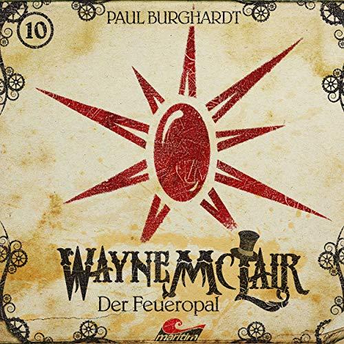 Wayne McLair (10) Der Feueropal - Maritim 2019