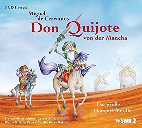 Don Quijote von der Mancha (Miguel de Cervantes Saavedra) SWR / der hörverlag 2019