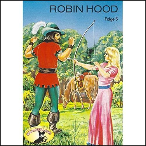 Robin Hood (5) Robin Hood - Märchenland  / Maritim / All Ears 2019