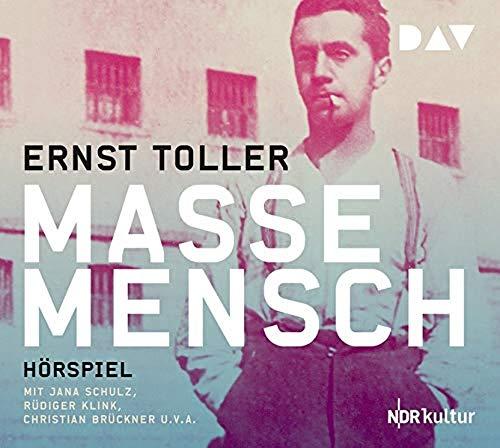 Ernst Toller - Masse - Mensch