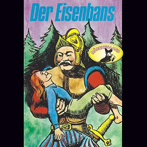 Der Eisenhans (Gebrüder Grimm) Märchenland  / Maritim / All Ears 2019