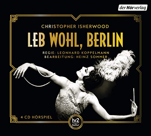 Leb wohl, Berlin (Christopher Isherwood) hr / der hörverlag 2019