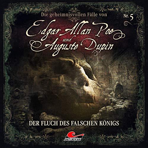 Edgar Allan Poe & Auguste Dupin (5) Der Fluch des falschen Königs - Maritim 2019