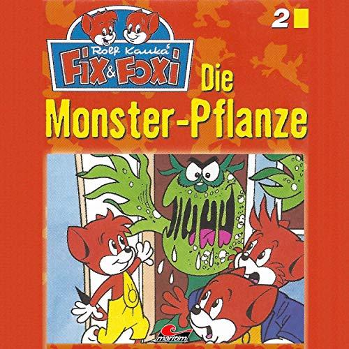 Fix & Foxi (2) Die Monster-Pflanze - Maritim 2019
