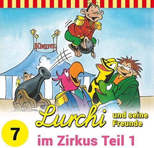 Lurchi und seine Freunde (7) im Zirkus Teil 1 - Kiddinx 2019
