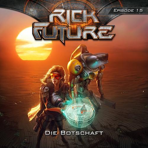 Rick Future (15) Die Botschaft - Rick Future 2019