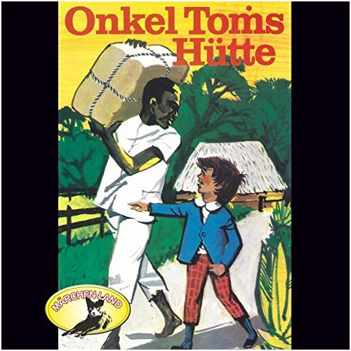 Onkel Toms Hütte (Harriet Beecher Stowe) Märchenland / Maritim / All Ears 2019