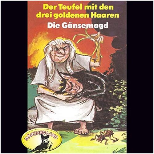 Der Teufel mit den drei goldenen Haaren / Die Gänsemagd () Märchenland / Maritim / All Ears 2019