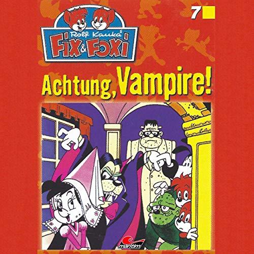 Fix und Foxi (7) Achtung, Vampire! - Maritim 2019