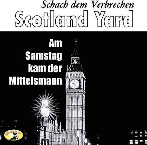 Scotland Yard - Schach dem Verbrechen (1) Am Samstag kam der Mittelsmann - Märchenland / Maritim / All Ears 2019