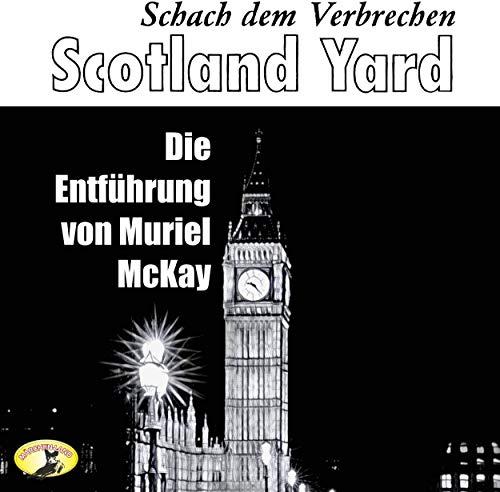 Scotland Yard - Schach dem Verbrechen (2) Die Entführung von Muriel McKay - Märchenland / Maritim / All Ears 2019