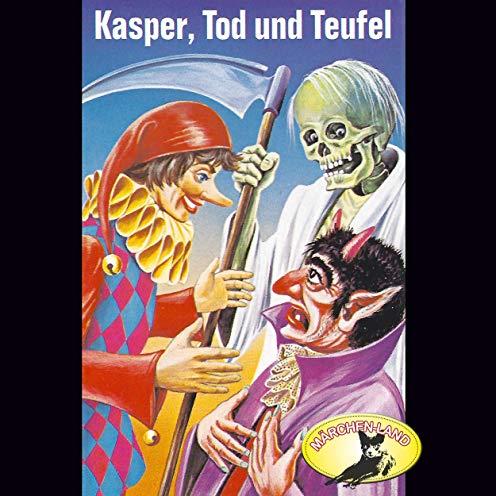 Kasperle ist wieder da (5) Kasper, Tod und Teufel - Märchenland / Maritim / All Ears 2019